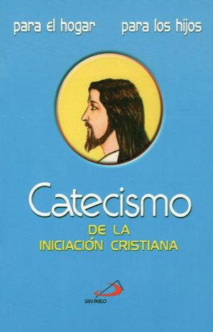 CATECISMO DE LA INICIACION CRISTIANA (ALUMNO)