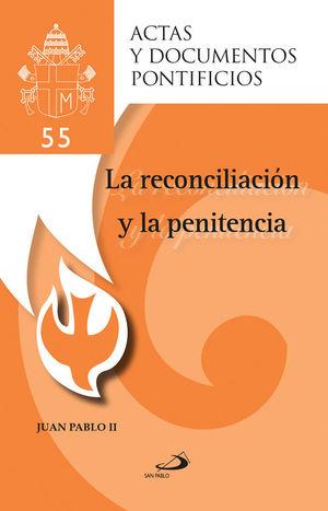 LA RECONCILIACIÓN Y LA PENITENCIA (55)