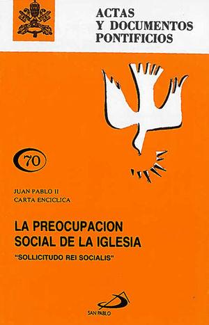 LA PREOCUPACIÓN SOCIAL DE LA IGLESIA (70)