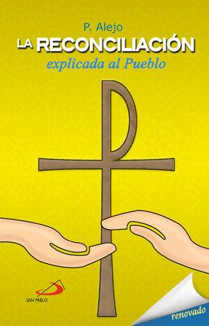 LA RECONCILIACION EXPLICADA AL PUEBLO