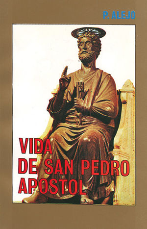 VIDA DE SAN PEDRO APÓSTOL