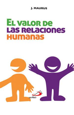 EL VALOR DE LAS RELACIONES HUMANAS