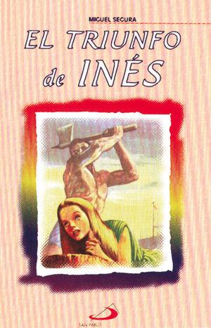 EL TRIUNFO DE INÉS