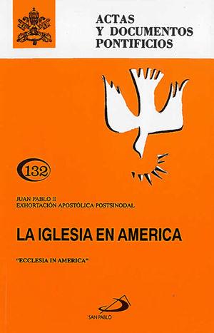 LA IGLESIA EN AMÉRICA (132)