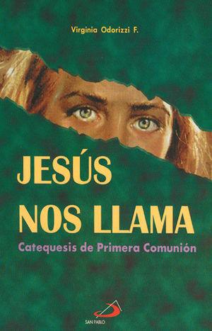 JESUS NOS LLAMA. CATEQUESIS DE PRIMERA COMUNIÓN