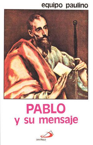 PABLO Y SU MENSAJE