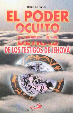 EL PODER OCULTO DETRAS DE LOS TESTIGOS DE JEHOVA