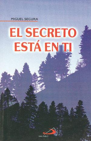 EL SECRETO ESTÁ EN TI