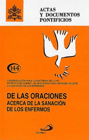 DE LAS ORACIONES ACERCA DE LA SANACIÓN DE LOS ENFERMOS (144)