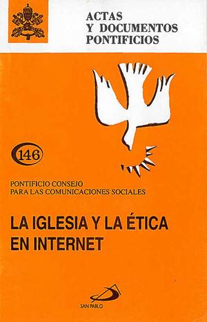 LA IGLESIA Y LA ÉTICA EN INTERNET (146)