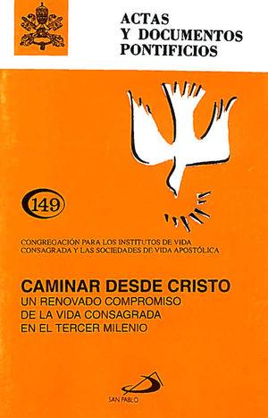 CAMINAR DESDE CRISTO (149)
