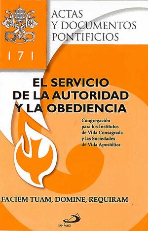 EL SERVICIO DE LA AUTORIDAD Y LA OBEDIENCIA (171)