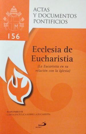 LA EUCARISTÍA EN SU RELACIÓN CON LA IGLESIA (156)