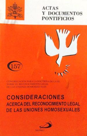 CONSIDERACIONES ACERCA DEL RECONOCIMIENTO LEGAL HOMOSEXUAL ( 157 )