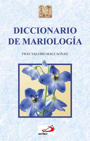 DICCIONARIO DE MARIOLOGÍA