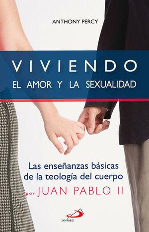 VIVIENDO EL AMOR Y LA SEXUALIDAD