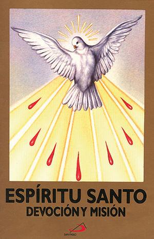 ESPIRITU SANTO, DEVOCION Y MISIÓN