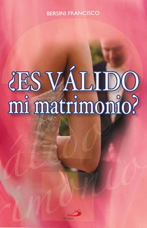 ¿ES VÁLIDO MI MATRIMONIO?