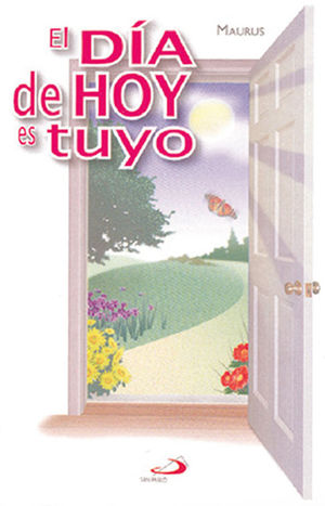 EL DÍA DE HOY ES TUYO