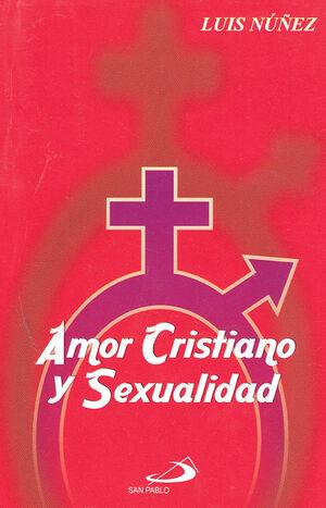 AMOR CRISTIANO Y SEXUALIDAD