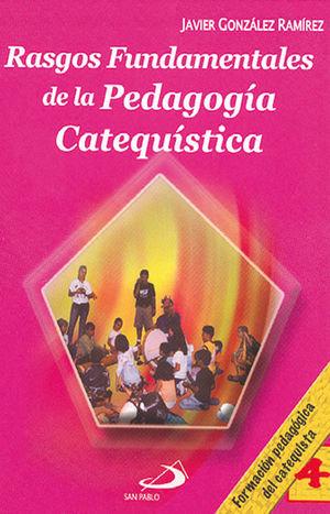 RASGOS FUNDAMENTALES DE LA PEDAGOGÍA CATEQUÍSTICA 4
