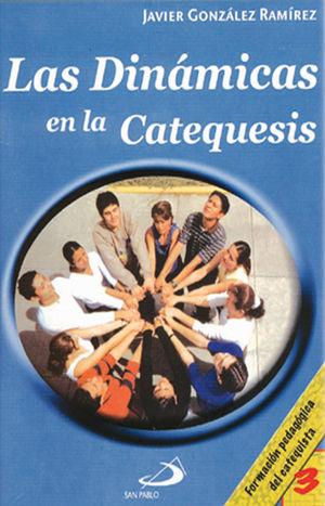 LAS DINÁMICAS EN LA CATEQUESIS 3