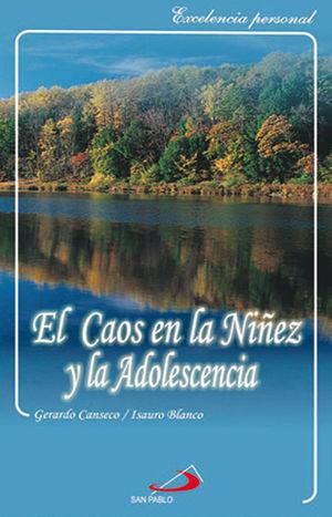 EL CAOS EN LA NIÑEZ Y ADOLESCENCIA
