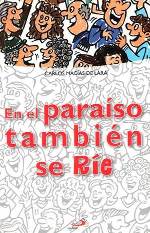 EN EL PARAÍSO TAMBIÉN SE RÍE