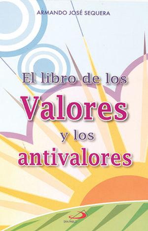 EL LIBRO DE LOS VALORES Y ANTIVALORES