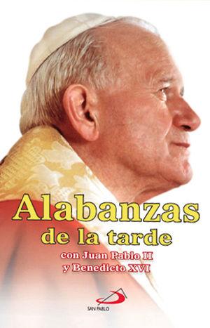 ALABANZAS DE LA TARDE CON JUAN PABLO II