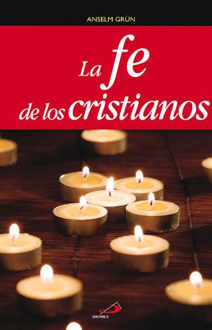 LA FE DE LOS CRISTIANOS