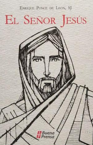 EL SEÑOR JESÚS