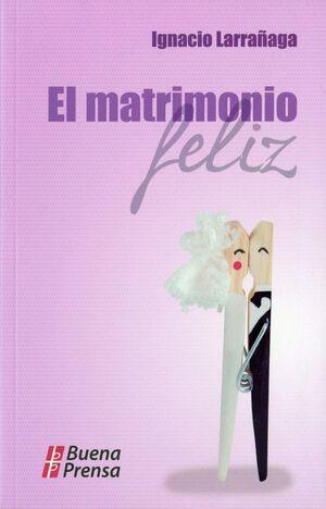 EL MATRIMONIO FELIZ