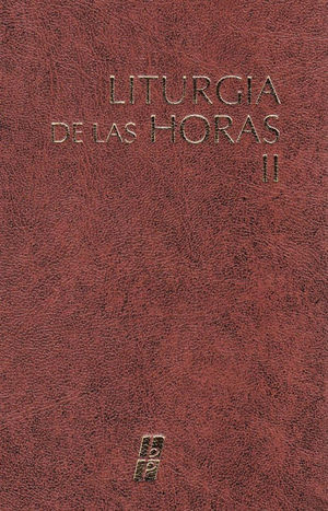 LITURGIA DE LAS HORAS II