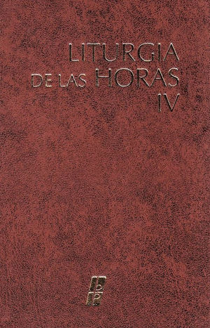 LITURGIA DE LAS HORAS IV