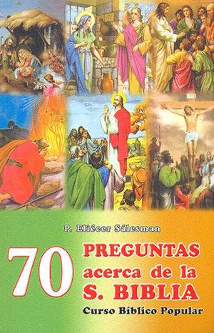 70 PREGUNTAS ACERCA DE LA BIBLIA