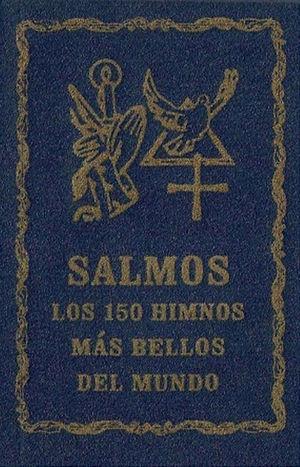 SALMOS, LOS 150 HIMNOS MÁS BELLOS DEL MUNDO